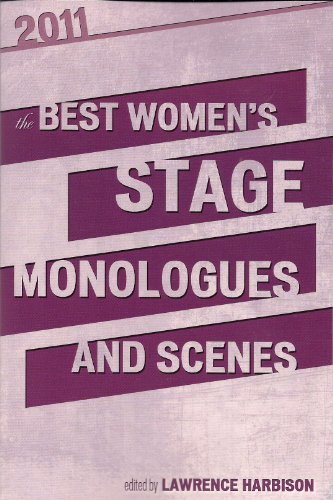 Best Women's Stage Monologues and Scenes   2011 edition cover