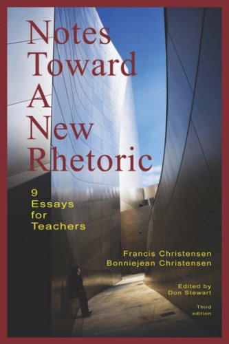 Notes toward a new Rhetoric : 9 Essays for Teachers  2007 edition cover
