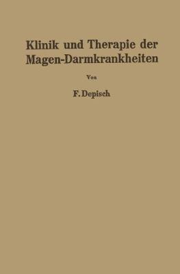 Klinik und Therapie der Magen-Darmkrankheiten   1951 9783709177815 Front Cover