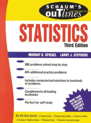 Schaum's Outline of Statistics Theory and Problems of Statistics 3rd 1999 edition cover