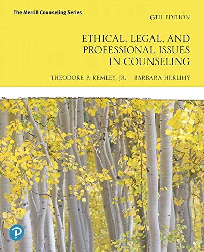 Ethical, Legal, and Professional Issues in Counseling:   2019 9780135183816 Front Cover