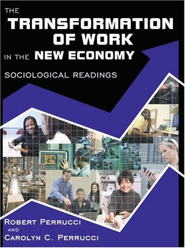 Transformation of Work in the New Economy Sociological Readings  2006 9780195330816 Front Cover