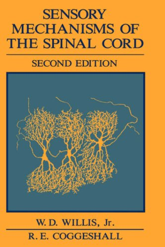 Sensory Mechanisms of the Spinal Cord  2nd 1991 9780306437816 Front Cover