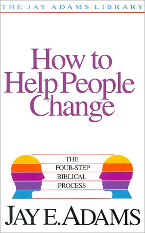 How to Help People Change The Four-Step Biblical Process  1986 edition cover