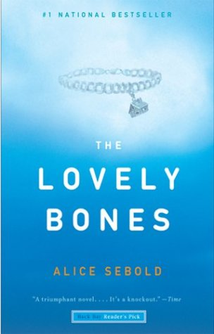 Lovely Bones   2002 (Reprint) 9780316168816 Front Cover