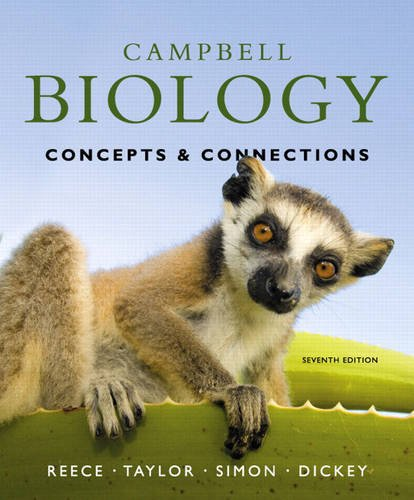 Campbell Biology Concepts and Connections 7th 2012 9780321696816 Front Cover