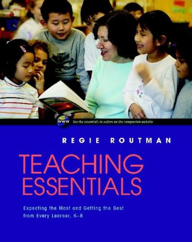 Teaching Essentials Expecting the Most and Getting the Best from Every Learner, K-8  2007 edition cover