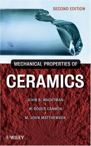 Mechanical Properties of Ceramics  2nd 2009 9780471735816 Front Cover