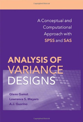 Analysis of Variance Designs A Conceptual and Computational Approach with SPSS and SAS  2008 edition cover
