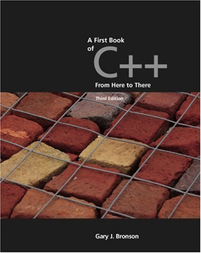 First Book of C++, from Here to There  3rd 2006 (Revised) 9780534492816 Front Cover