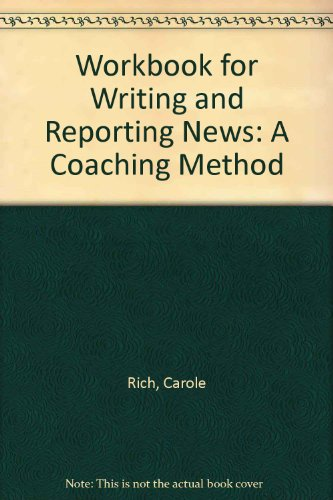 Writing and Reporting News Workbk ED4 4th 2003 9780534562816 Front Cover