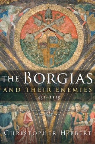 Borgias and Their Enemies 1431-1519  2008 9780547247816 Front Cover
