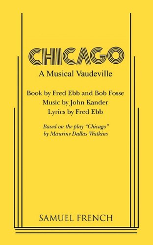 Chicago A Musical Vaudeville  1976 edition cover