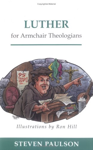 Luther for Armchair Theologians   2004 edition cover