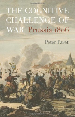 Cognitive Challenge of War Prussia 1806  2010 9780691135816 Front Cover