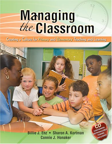 Managing the Classroom Creating a Culture for Primary and Elementary Teaching and Learning 3rd (Revised) edition cover
