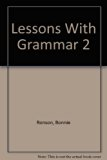 Lessons with Grammar 2  Revised  9780757578816 Front Cover