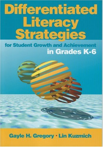 Differentiated Literacy Strategies for Student Growth and Achievement in Grades K-6   2005 edition cover