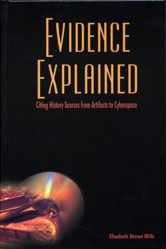 Evidence Explained Citing History Sources from Artifacts to Cyberspace  2007 9780806317816 Front Cover