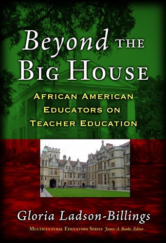 Beyond the Big House African American Educators on Teacher Education  2005 edition cover