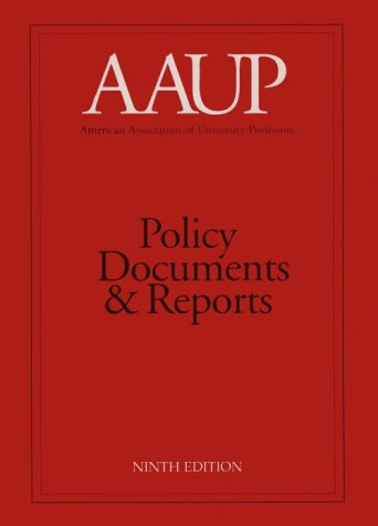AAUP Policy Documents and Reports 9th 9780964954816 Front Cover