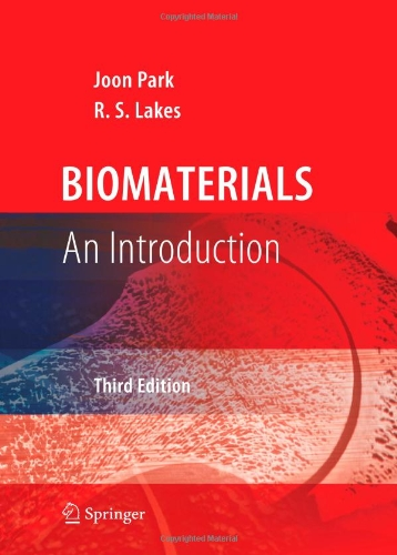 Biomaterials An Introduction 3rd 2007 edition cover