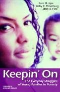 Keepin' On The Everyday Struggles of Young Families in Poverty  2006 edition cover