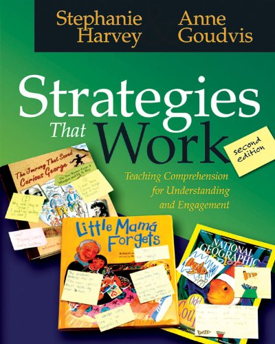 Strategies That Work Teaching Comprehension for Understanding and Engagement 2nd 2007 edition cover