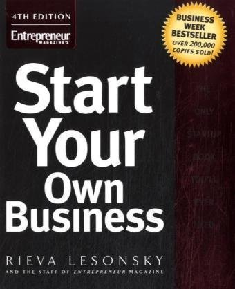 Start Your Own Business  4th 2007 (Revised) edition cover