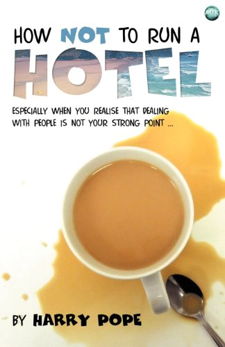 How Not to Run a Hotel   2012 edition cover