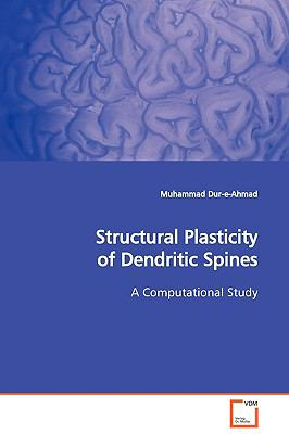 Structural Plasticity of Dendritic Spines:   2009 edition cover