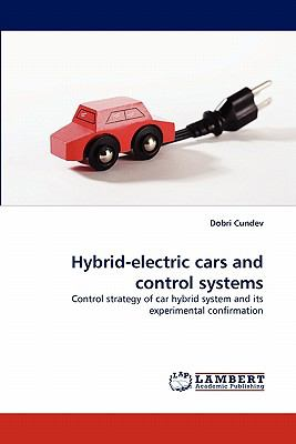 Hybrid-Electric Cars and Control Systems N/A 9783838391816 Front Cover
