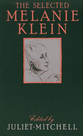 Selected Melanie Klein   1987 edition cover