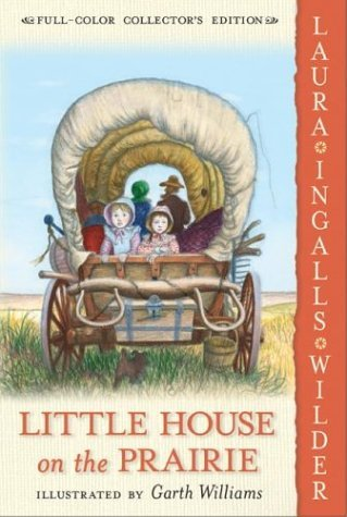 Little House on the Prairie  N/A 9780060581817 Front Cover