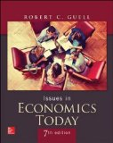 Issues in Economics Today  7th 2015 9780078021817 Front Cover