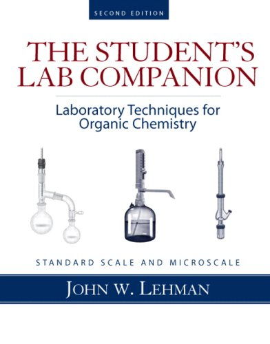Student Lab Companion Laboratory Techniques for Organic Chemistry 2nd 2009 edition cover
