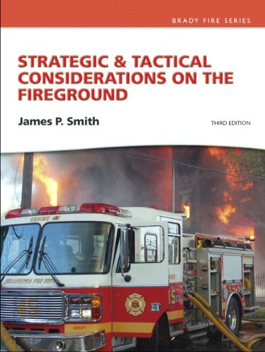 Strategic and Tactical Considerations on the Fireground  3rd 2012 (Revised) 9780132158817 Front Cover