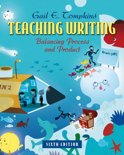 Teaching Writing Balancing Process and Product 6th 2012 (Revised) 9780132484817 Front Cover