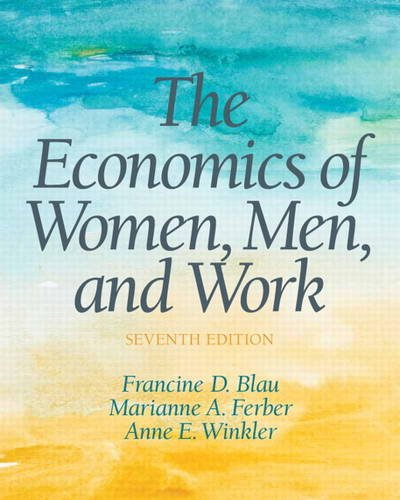 The Economics of Women, Men and Work:   2013 edition cover