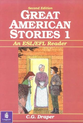 Great American Stories An ESL/EFL Reader 2nd 1993 edition cover