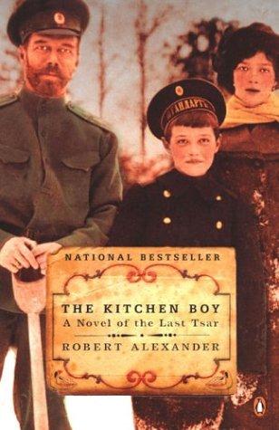 Kitchen Boy A Novel of the Last Tsar  2003 edition cover