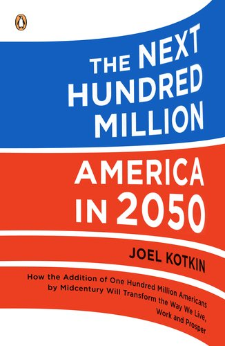 Next Hundred Million America In 2050  2011 9780143118817 Front Cover