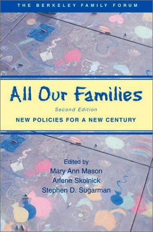 All Our Families New Policies for a New Century 2nd 2003 (Revised) edition cover