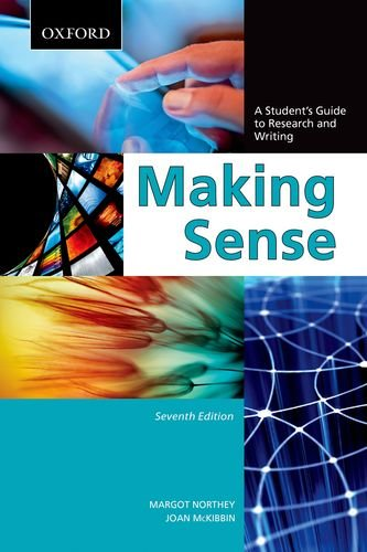 Making Sense A Student's Guide to Research and Writing 7th 2012 9780195445817 Front Cover