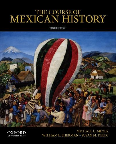 Course of Mexican History  10th edition cover