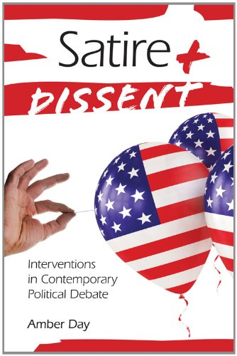 Satire and Dissent Interventions in Contemporary Political Debate  2011 9780253222817 Front Cover