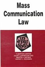 Mass Communications Law in a Nutshell 4th 1994 9780314040817 Front Cover