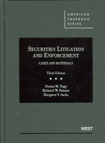Securities Litigation and Enforcement Cases and Materials 3rd 2012 (Revised) 9780314277817 Front Cover
