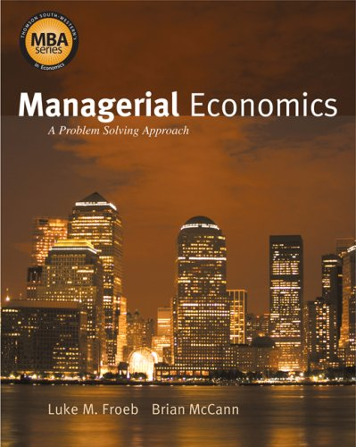 Managerial Economics A Problem-Solving Approach  2008 edition cover