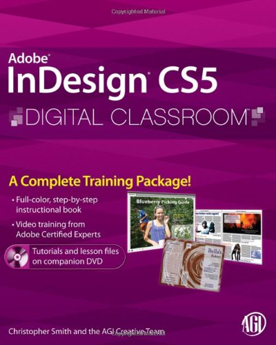 InDesign CS5 A Complete Training Package!  2010 edition cover